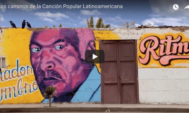 Los caminos de la canción popular latinoamericana