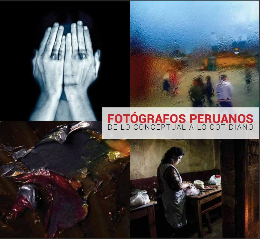 Fotografos peruanos. Apuntes sobre como no crear un simulacro